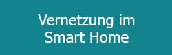Smart Home Thema Vernetzung