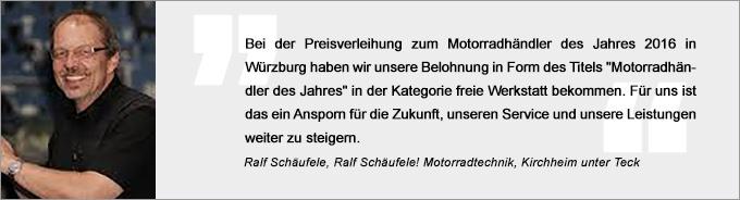 Statement Ralf Schäufele, Motorradhändler des Jahres
