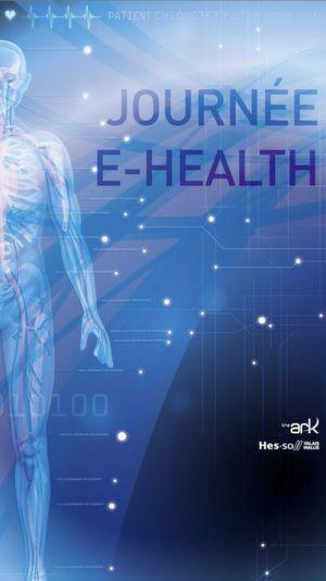 Le 3 juin 2016, a lieu la quatrième édition de la Journée E-Health sur le thème visions et défis
