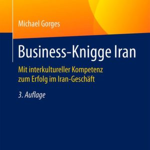 Hintergrundwissen für das Iran-Geschäft