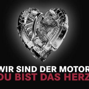 Wir sind der Motor, du bist das Herz