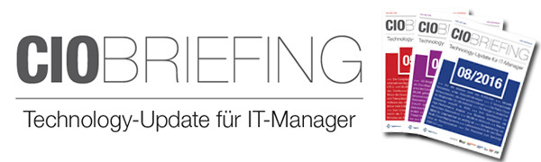 CIO Briefing - das Technology-Update für IT-Manager