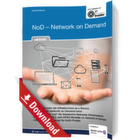NoD – Network on Demand