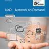 Maßgeschneiderte Netze mit Network on Demand