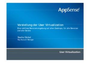 Nahtlose Benutzerumgebung für Desktops, Benutzer und Geräte