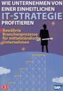 Unternehmen profitieren von einer einheitlichen IT-Strategie