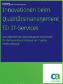 Innovationen beim Qualitätsmanagement für IT-Services