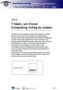 7 Ideen, um Cloud Computing richtig zu nutzen