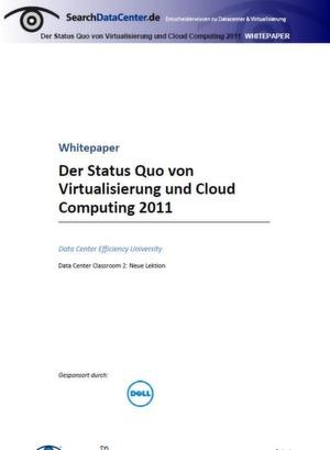 Der Status Quo von Virtualisierung und Cloud Computing 2011