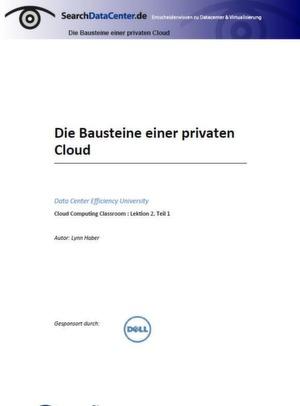 Die Bausteine einer privaten Cloud