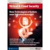Neue Technologien erfordern neue Sicherheitskonzepte
