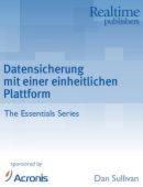 Eine einheitliche Plattform für Datensicherung