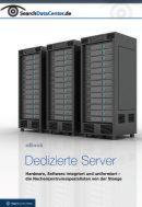 Dedizierte Server - die Rechenzentrumsspezialisten von der Stange