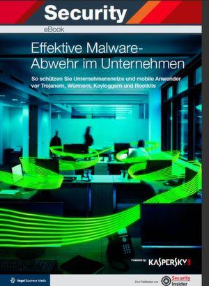 Effektive Malware-Abwehr im Unternehmen