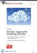 Die Cloud – Augen auf bei Verwaltung und Kosten