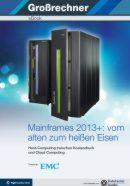 Mainframes 2013+: vom alten zum heißen Eisen