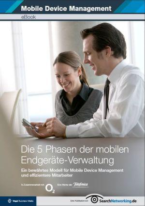 Die 5 Phasen der mobilen Endgeräte-Verwaltung