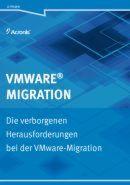Die verborgenen Herausforderungen bei der WMware-Migration