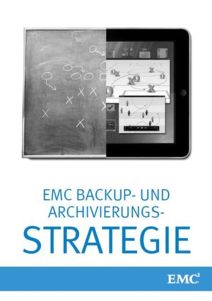 So entwickeln Sie Ihre Backup- & Archivierungsstrategie