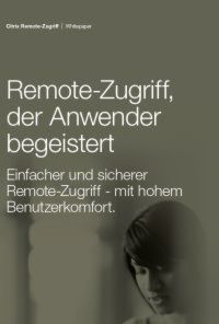 Remote Zugriff, der Anwender begeistert
