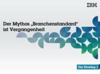 """Der Mythos """"Branchenstandard"""" ist Vergangenheit"""