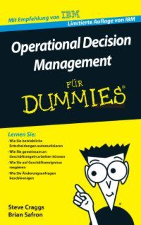 Operational Decision Management für Dummies