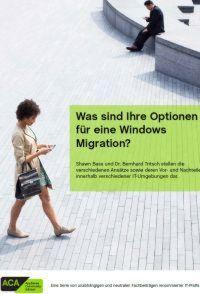 Was sind Ihre Optionen für eine Windows Migration?