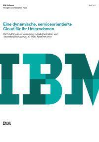 Eine dynamische, serviceorientierte Cloud für Unternehmen