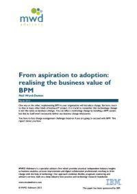 Wie man den betriebswirtschaftlichen Wert von BPM realisiert