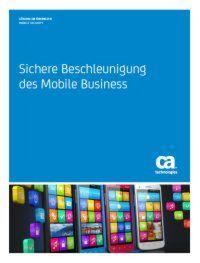 Sichere Beschleunigung des Mobile Business
