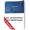 Das Schlachtfeld der Cyberattacken