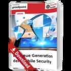 Die neue Generation der Mobile Security