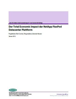 Der Total Economic Impact der NetApp FlexPod Datacenter Plattform