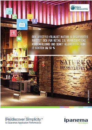 Nature & Decouvertes senkt IT-Kosten um 50% und verbessert das Kundenerlebnis