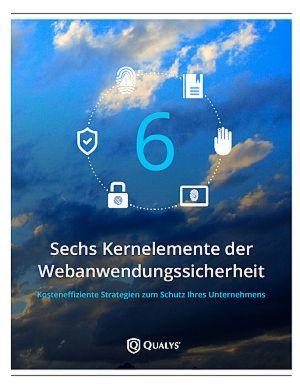 Sechs Kernelemente der Webanwendungssicherheit
