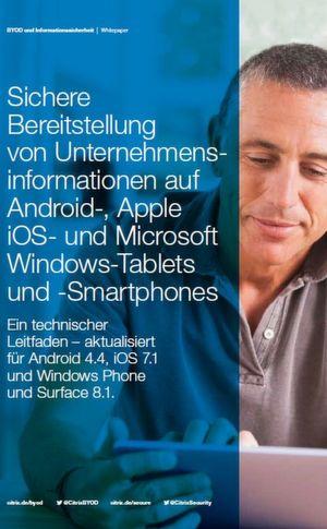 Sichere Bereitstellung von Unternehmensinformationen auf Android-, Apple iOS- und Microsoft Windows-Tablets und -Smartphones