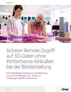 Sicherer Remote-Zugriff auf 3D-Daten