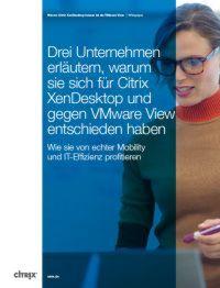 Warum entscheiden sich Unternehmen für Citrix XenDesktop?