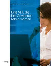 Eine VDI, die Anwender lieben werden