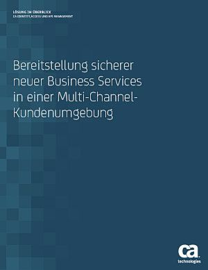 Bereitstellung sicherer Business Services in Multi-Channel-Kundenumgebung