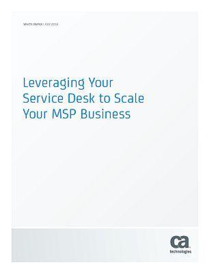 Den Service-Desk zur Skalierung Ihres MSP-Geschäfts wirksam einsetzen
