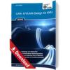 LAN- & VLAN-Design für KMU