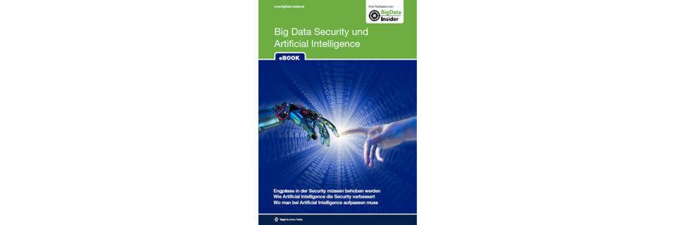 """Ab sofort steht das E-Book """"Big Data Security und Artificial Intelligence"""" kostenlos zum Download bereit."""