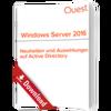 Neuheiten und Auswirkungen auf Active Directory