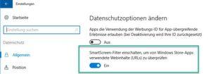 SmartScreen-Filer – Schutz vor bösartigen Webseiten und APPs.