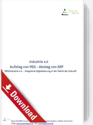 Industrie 4.0 - Aufstieg von MES – Abstieg von ERP