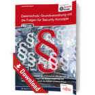 DSGVO und die Folgen für Security-Konzepte