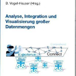 B. Vogel-Heuser (Hrg.): Analyse, Integration und Visualisierung großer Datenmengen. Sierke Verlag 2016, 182 Seiten, ISBN: 978-3-86844-861-0, 48 Euro.