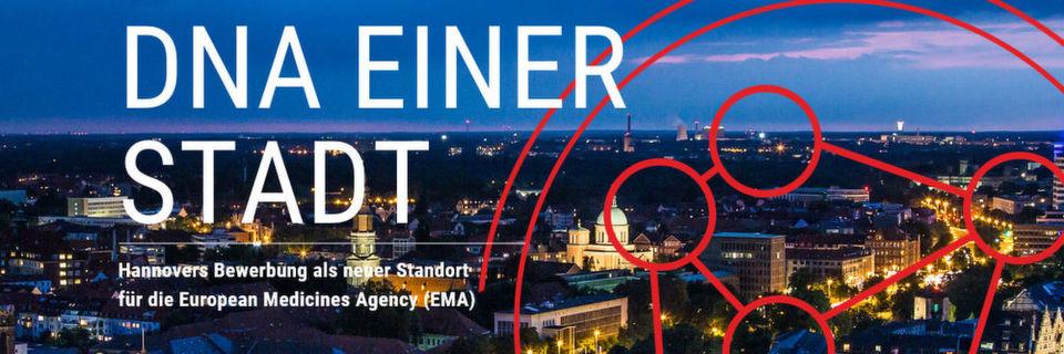 Auch Hannover hat sich nun neben weiteren deutschen Städten sowie zahlreichen europäischen Metropolen um den Sitz der Europäischen Arzneimittel-Agentur beworben