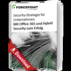 Mit Office 365 und Hybrid Security zum Erfolg